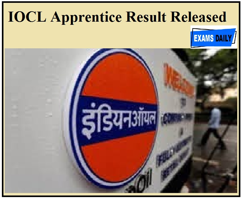 IOCL Apprentice Result Released