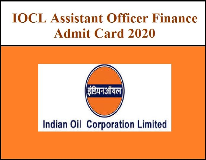 IOCL Assistant Officer Finance Admit Card 2020 Out - Download GD, GT & PI Schedule