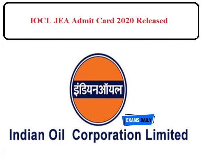 IOCL JEA Admit Card 2020 Released