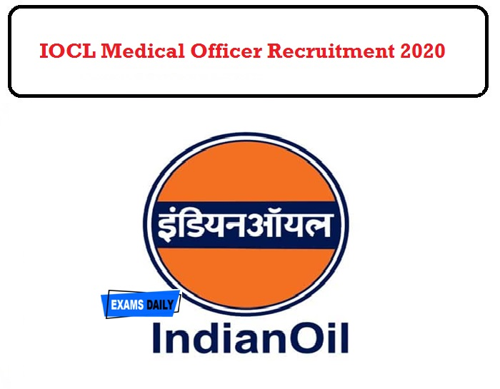 IOCL Recruitment 2020 Released..