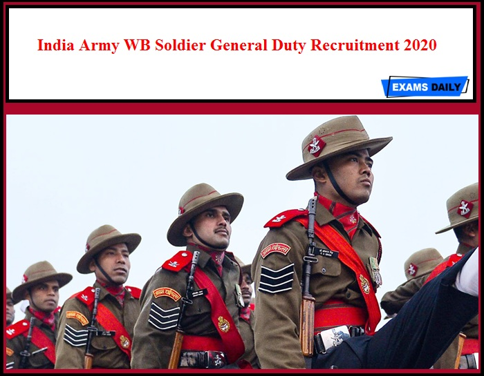 India Army WB Soldier General Duty Recruitment 2020