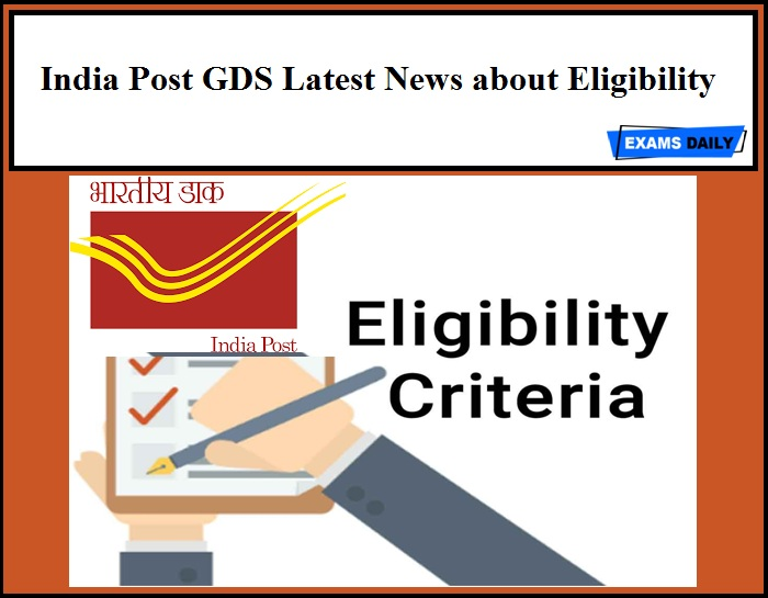 India Post GDS Latest News about Eligibility