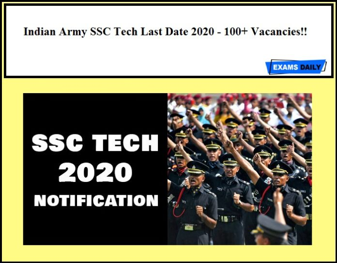 Indian Army SSC Tech Last Date 2020 - 100+ Vacancies