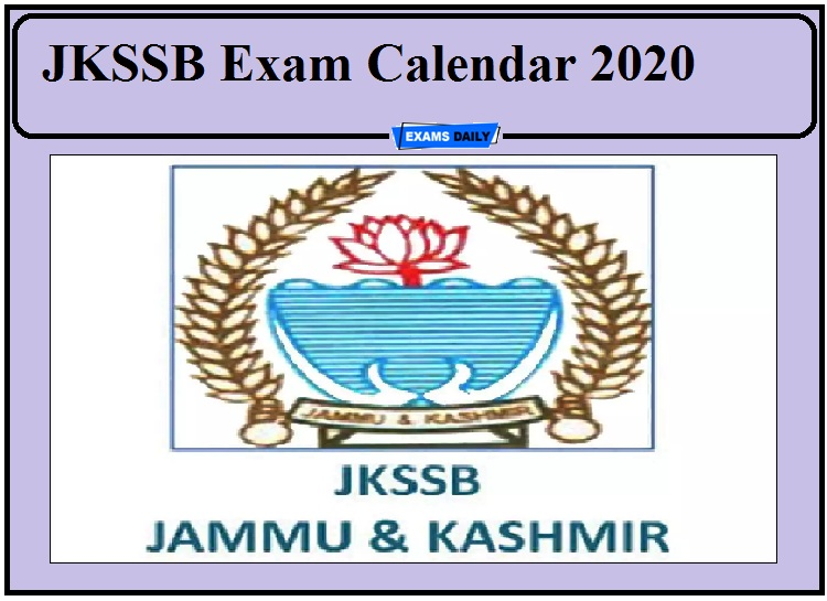 JKSSB Exam Calendar 2020 Out- Download Here Check Dates for Various Exams!!!