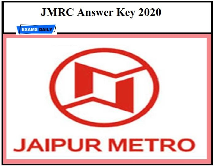 JMRC Maintainer Answer Key 2020 – Check Objection Details for Jaipur Metro JE & Other Posts