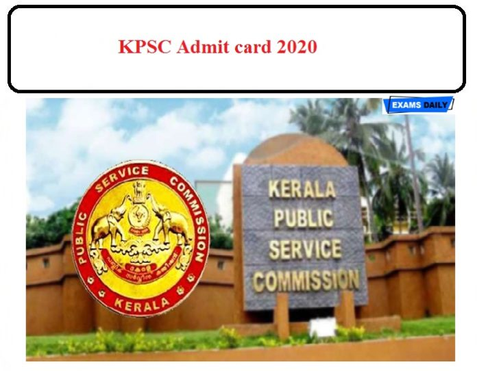 KPSC Admit card 2020 Released