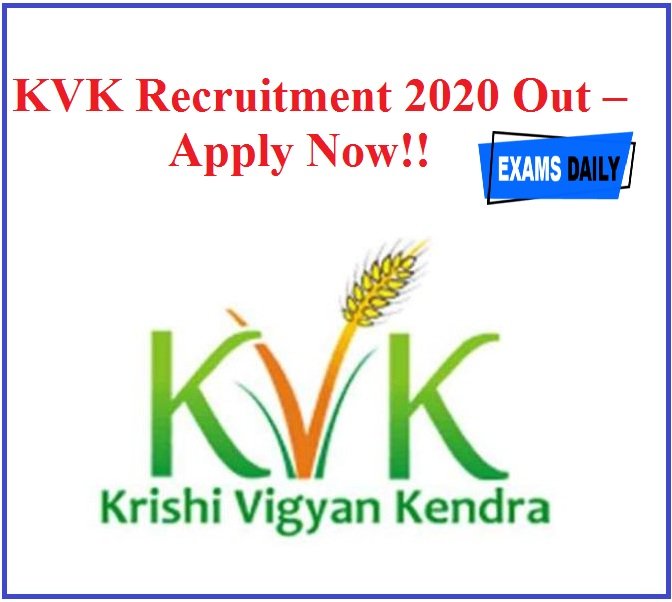 KVK Recruitment 2020 Out – Apply Now!!