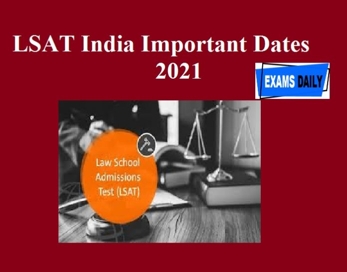 LSAT India Important Dates 2021 Released – Check Here!!!