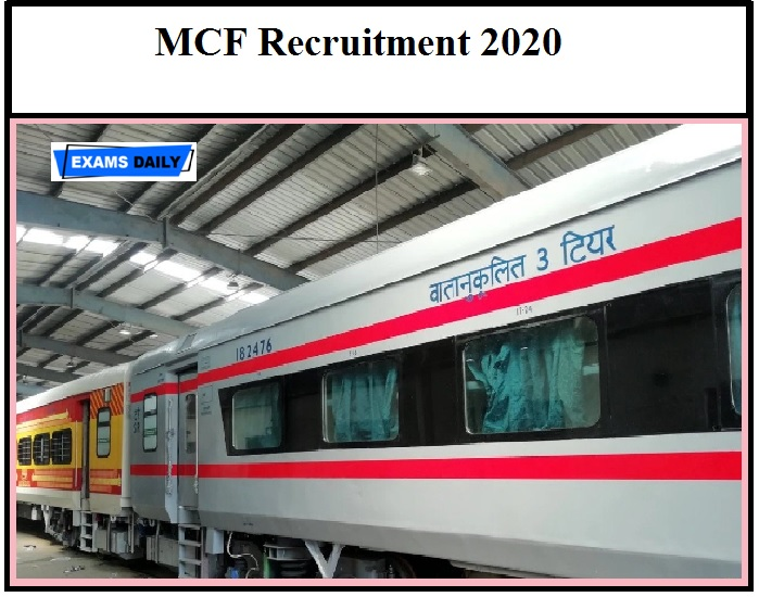 MCF Recruitment 2020 – Application Date Ends Soon Apply Online for 110 Vacancies!!!