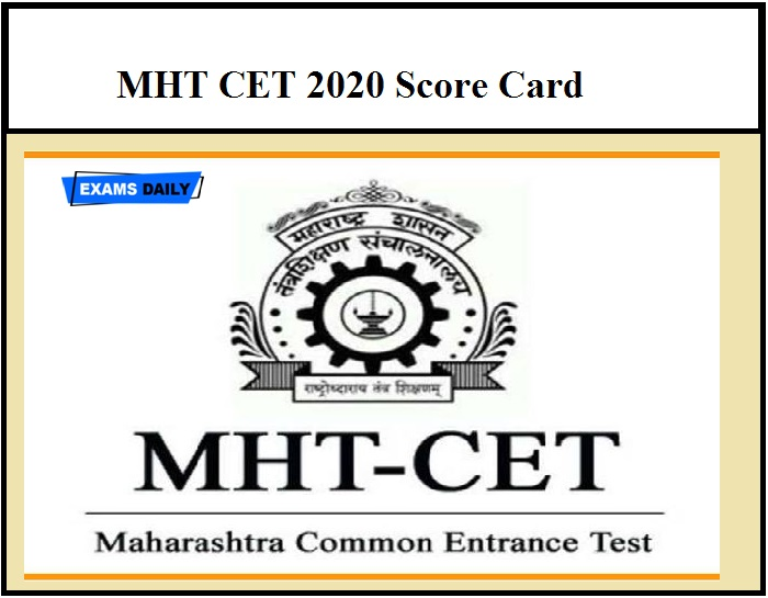 MHT CET 2020 Score Card – Check Objection Details Here
