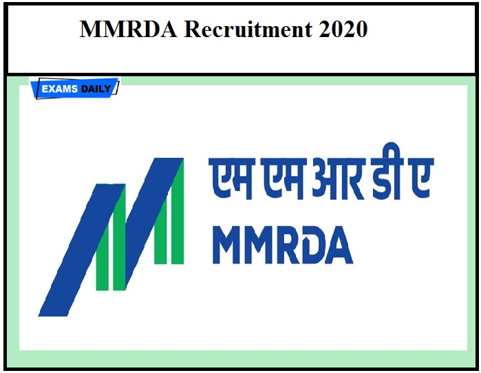 MMRDA Notification 2020 OUT – Check Recruitment Details Download Application Form Here