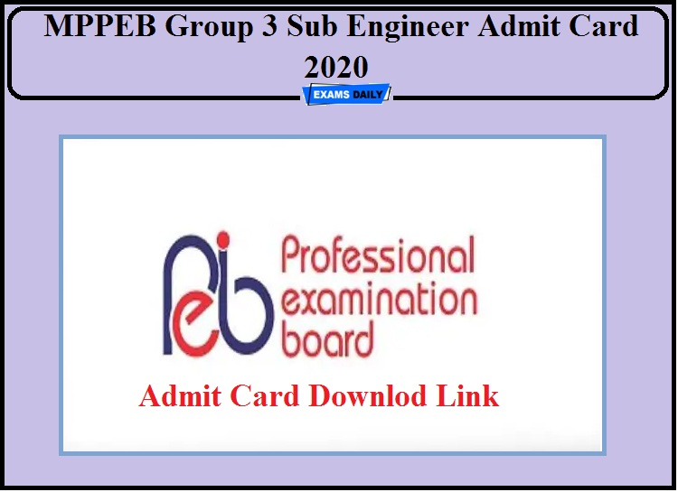 MPPEB Group 3 Sub Engineer Admit Card Released- Direct Link to Download!!!