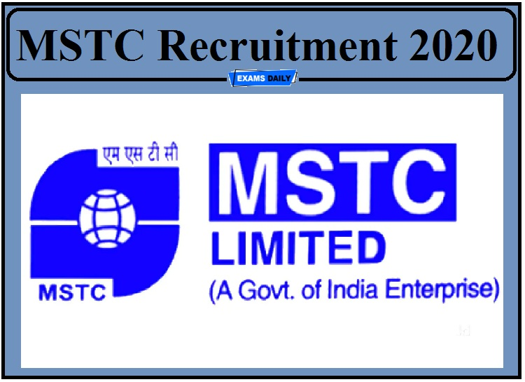 MSTC Recruitment 2020 Out- Apply for DGM, SM, and DM Post!!!