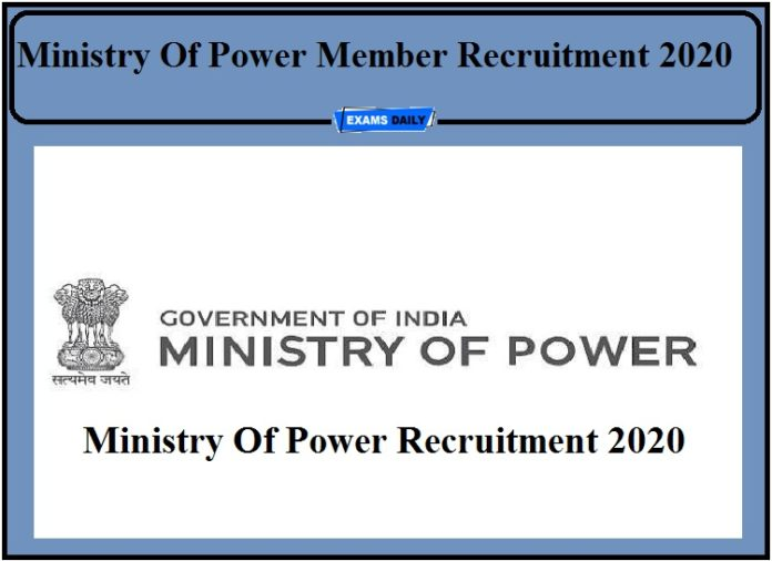 Ministry Of Power Recruitment 2020 Out- Apply For Member Post!!!