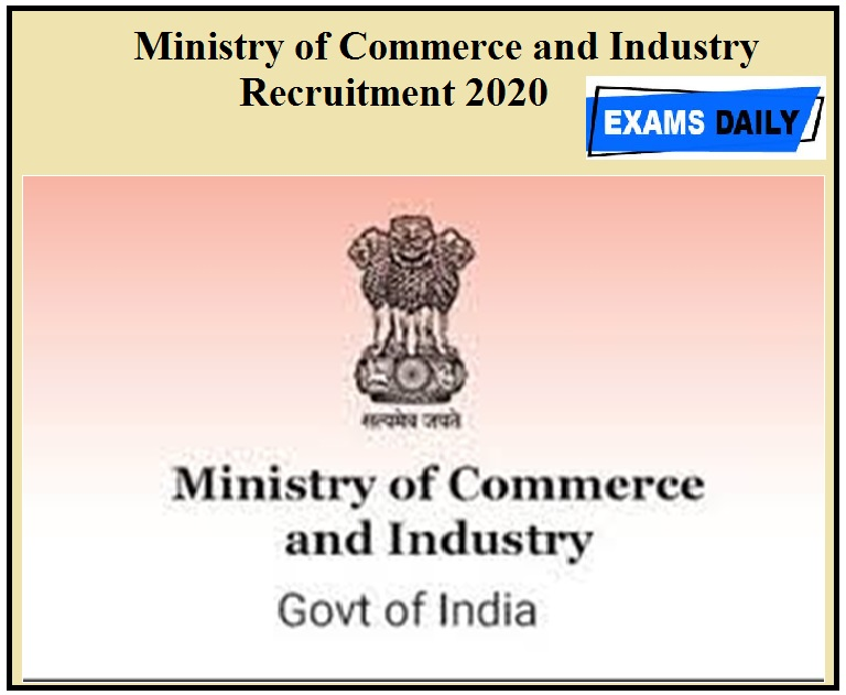 Ministry of Commerce and Industry Recruitment 2020