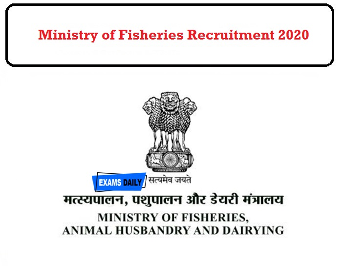 Ministry of Fisheries Recruitment 2020 OUT