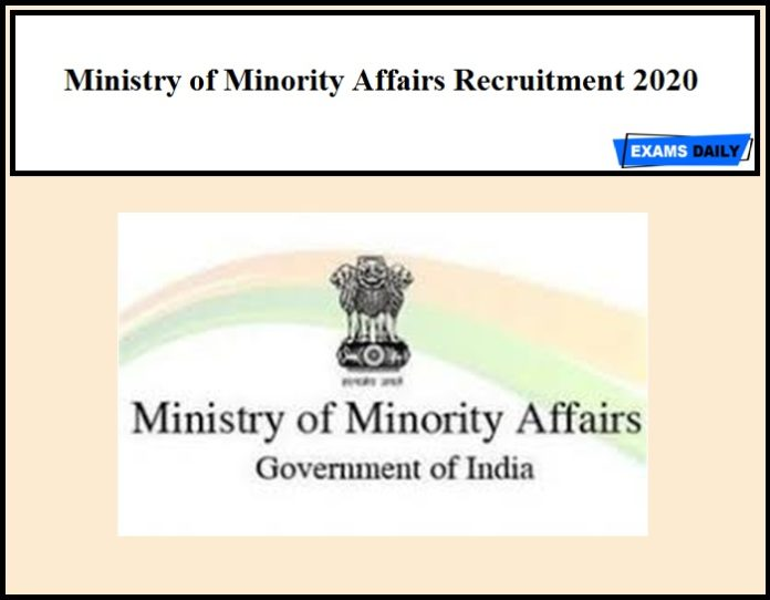 Ministry of Minority Affairs Recruitment 2020