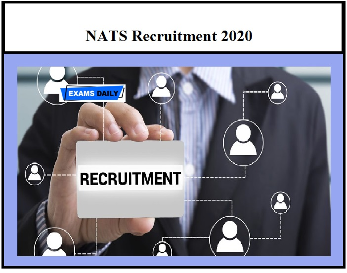 NATS Recruitment 2020 – Last Date to Apply Check Eligibility Details Here