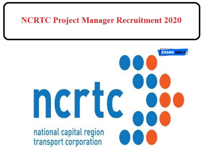 NCRTC Project Manager Recruitment 2020