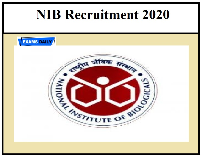 NIB Notification 2020 OUT –Download Application Form,Check Recruitment, Vacancy