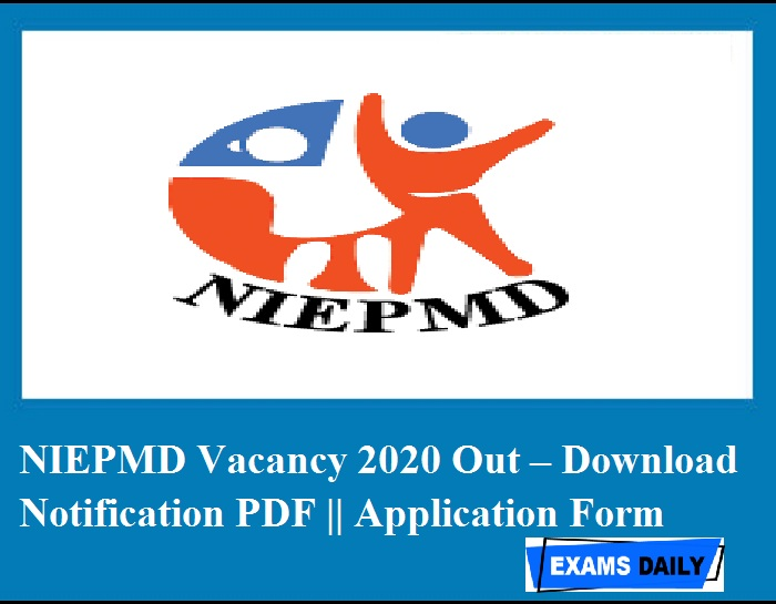 NIEPMD Vacancy 2020 Out – Download Notification PDF