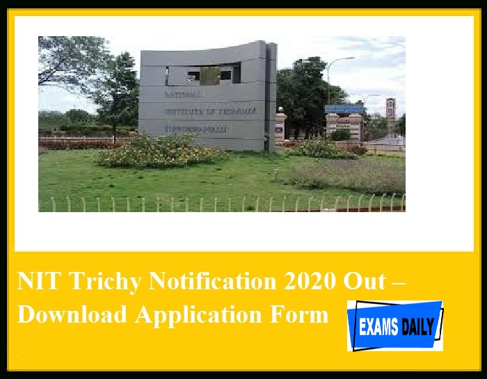 NIT trichy recruitment 2020 notification vacancy application form salary
