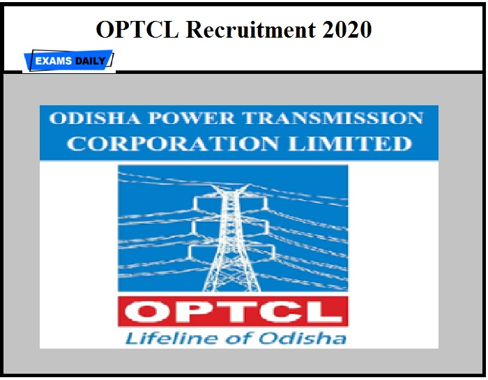 OPTCL Recruitment 2020 OUT – Download Notification PDF!!!