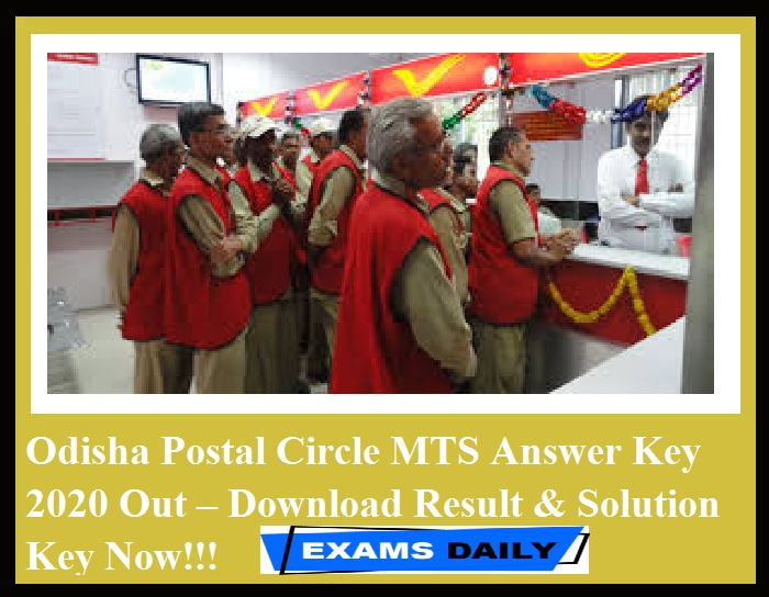 Odisha Postal Circle MTS Answer Key 2020 Out – Download Result & Solution Key Now!!!