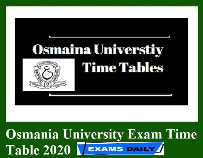 Osmania University Exam Time Table 2020 Out – Download Revised Exam Schedule Here!!!