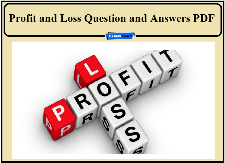Profit and Loss Problems with Solutions PDF