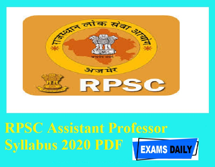 RPSC Assistant Professor Syllabus 2020 PDF – Download Exam Pattern Here!!!