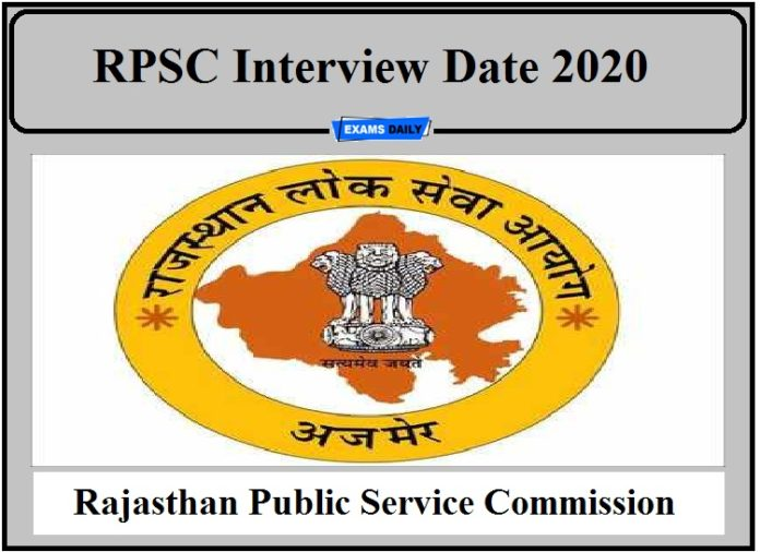RPSC Interview Date 2020 Out- Check Details Here!!!
