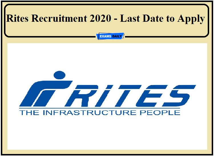 Rites Recruitment 2020 Notification- Last Date to Apply for Manager Vacancy !!!