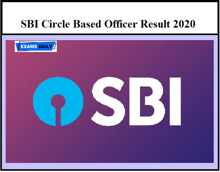 SBI Circle Based Officer Result 2020 – Check CBO Selection List Details Here