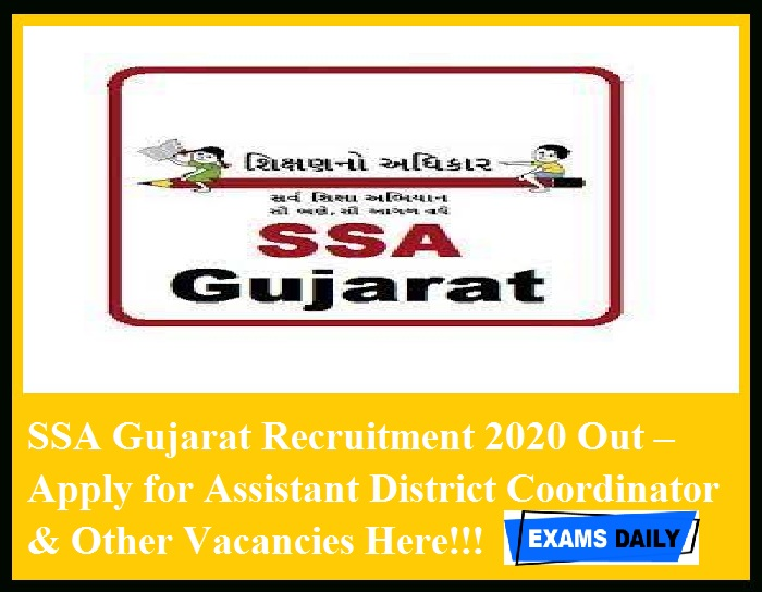 SSA Gujarat Recruitment 2020 Out – Apply for Assistant District Coordinator & Other Vacancies Here!!!