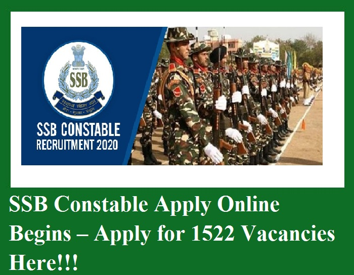 SSB Constable Apply Online Begins – Apply for 1522 Vacancies Here!!!