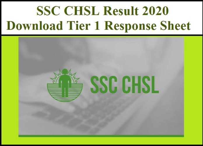 SSC CHSL Result 2020 - Download Tier 1 Response Sheet(Out) Now !!!