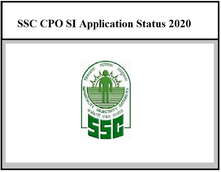 SSC CPO SI Application Status Released – Check for ASI CISF Posts (Direct Link Available Here)