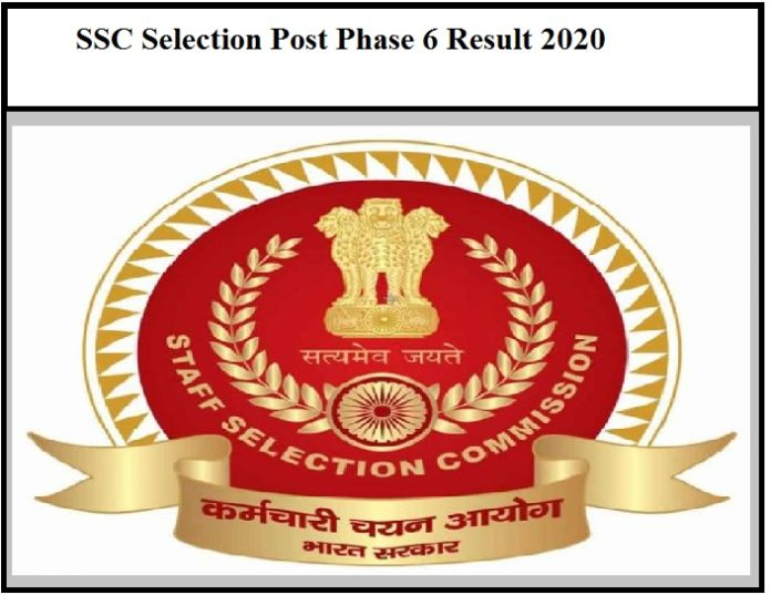 SSC Selection Post Phase 6 Result 2020 Released – Download Final Result for Technical Operator Posts