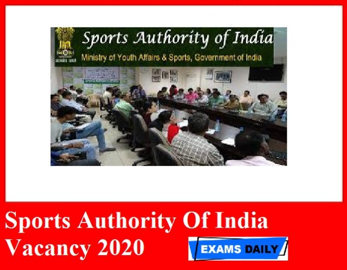 Sports Authority Of India Vacancy 2020 Out – Check Recruitment Notification PDF Application Form