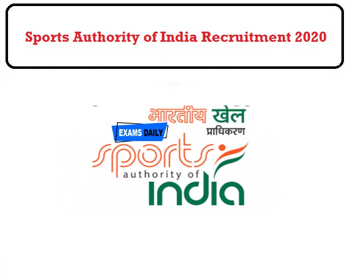 Sports Authority of India Recruitment 2020 OUT