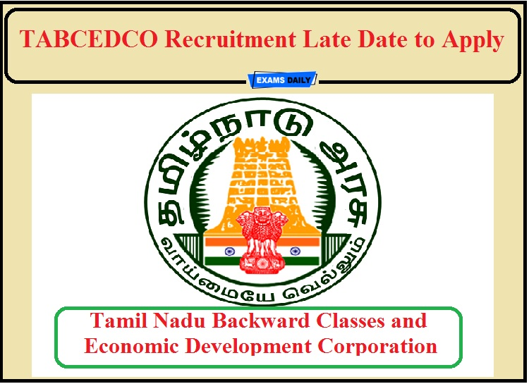 TABCEDCO Recruitment Late Date to Apply- Check Details!!!