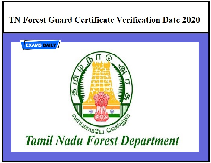TN Forest Guard Certificate Verification Date 2020 OUT – Download TNFUSRC Physical Verification Schedule @forests.tn.gov.in