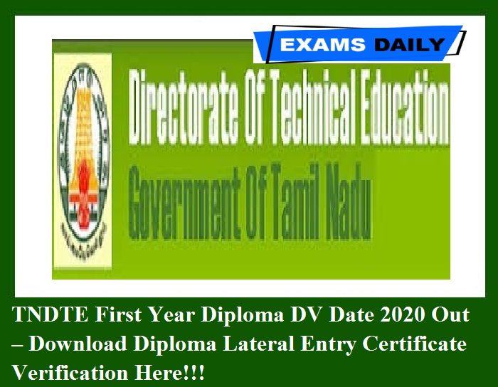 TNDTE First Year Diploma DV Date 2020 Out – Download Diploma Lateral Entry Certificate Verification Here!!!