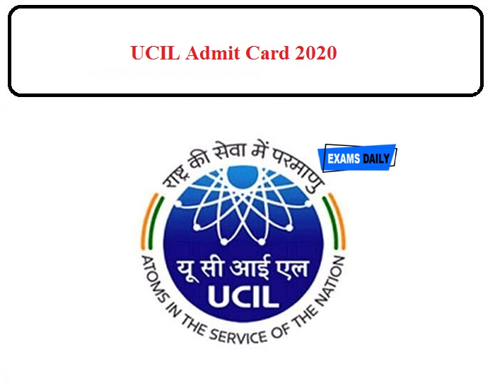 UCIL Admit card 2020 Released