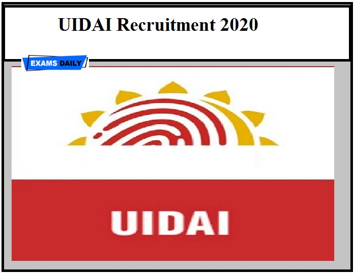 UIDAI Recruitment 2020 OUT – Download Application Form Here