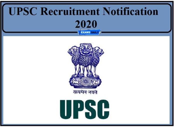 UPSC Recruitment Notification 2020 Out- Apply for Public Health Specialist and Other Post!!!