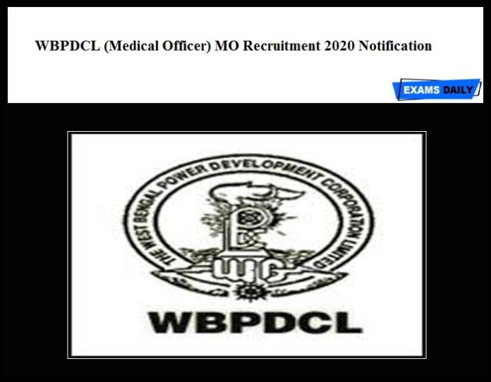 WBPDCL (Medical Officer) MO Recruitment 2020 Notification