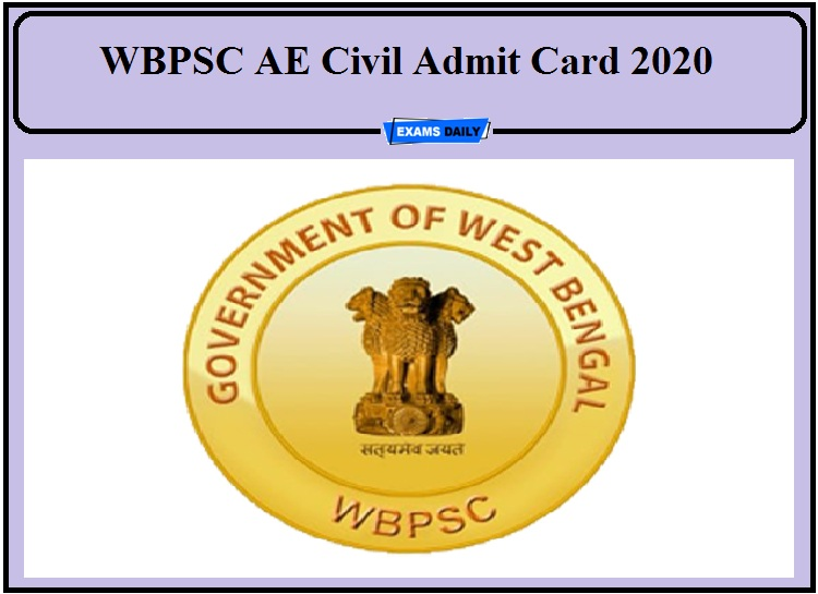WBPSC AE Civil Admit Card 2020- Check Exam Date Details!!!