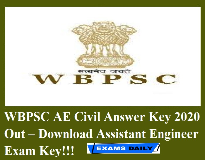WBPSC AE Civil Answer Key 2020 Out – Download Assistant Engineer Exam Key!!!